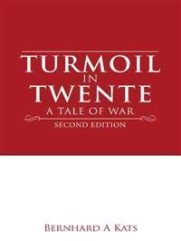 Turmoil in Twente