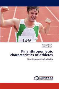 Kinanthropometric Characteristics of Athletes