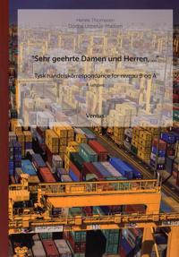 """""""Sehr geehrte Damen und Herren, - """" : tysk handelskorrespondance for niveau B og A"""