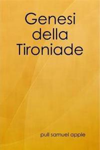 Genesi Della Tironiade