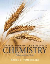 General, Organic, and Biological Chemistry + Masteringchemistry With Etext Access Card