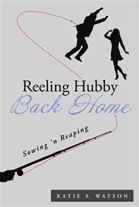 Reeling Hubby Back Home