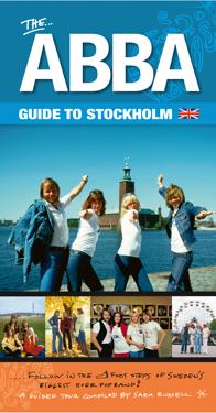 The ABBA guide to Stockholm - expanded & revised