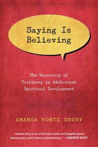 Saying Is Believing
