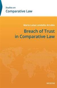 Breach of Trust in Comparative Law