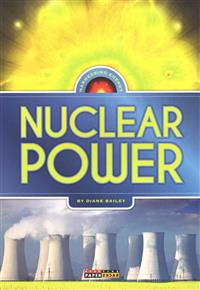 Harnessing Energy: Nuclear Power