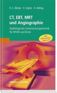 CT, EBT, MRT und Angiographie