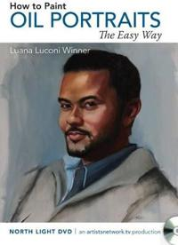 How to Paint Oil Portraits the Easy Way