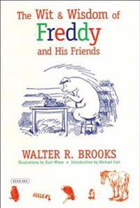 The Wit and Wisdom of Freddy and His Friends