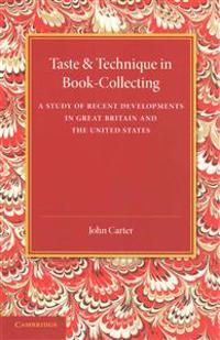 Taste & Technique in Book-Collecting