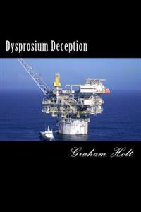 Dysprosium Deception