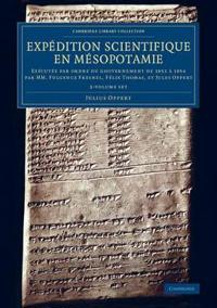 Expedition Scientifique En Mésopotamie