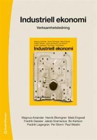 Industriell ekonomi : verksamhetsledning (särtryck av kapitel 3-6)