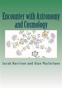 Encounter with Astronomers and Cosmologists