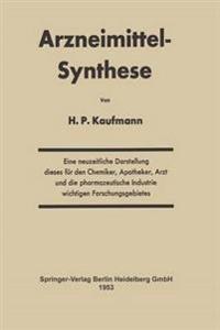 Arzneimittel-Synthese