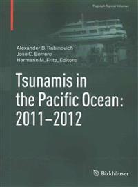 Tsunamis in the Pacific Ocean 2011-2012