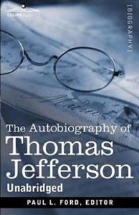 The Autobiography of Thomas Jefferson