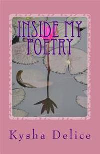 Inside My Poetry