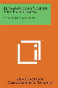 El Maravilloso Viaje de Nils Holgerssons: A Traves de Suecia (1921)