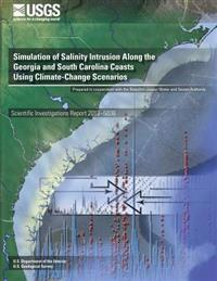 Simulation of Salinity Intrusion Along the Georgia and South Carolina Coasts Using Climate-Change Scenarios