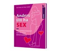 Anders vill ha sex - om kärleksrelationer och sex inom demensvården