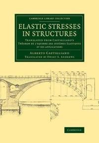 Elastic Stresses in Structures