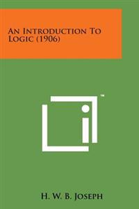 An Introduction to Logic (1906)