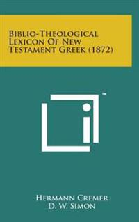 Biblio-Theological Lexicon of New Testament Greek (1872)