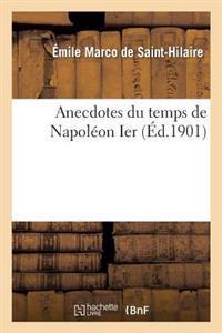 Anecdotes Du Temps de Napoleon Ier