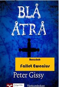 Blå åtrå - Fallet Ewenius