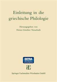 Einleitung in Die Griechische Philologie