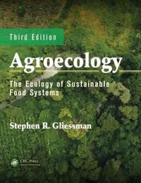 Agroecology - the ecology of sustainable food systems