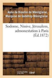 Sodome, Ninive, J�rusalem, Admonestation � Paris