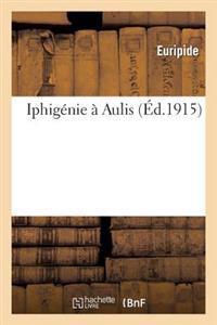 Iphig�nie � Aulis