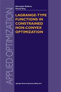 Lagrange-type Functions in Constrained Non-convex Optimization