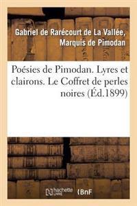 Poesies de Pimodan. Lyres Et Clairons. Le Coffret de Perles Noires