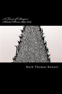 A Tower of Stingers: Selected Poems 1994-2014