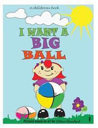 I Want a Big Ball