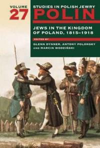 Jews in the Kingdom of Poland, 1815-1918