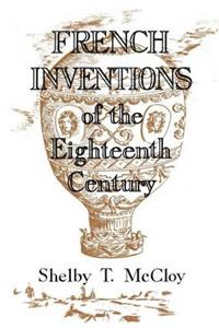 French Inventions of the Eighteenth Century