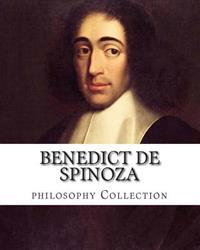Benedict de Spinoza, Philosophy Collection