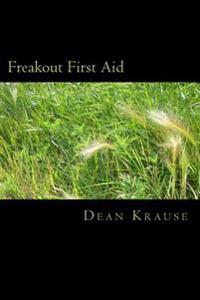 Freakout First Aid