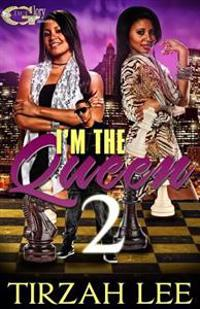 I'm the Queen 2