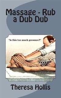 Massage - Rub a Dub Dub