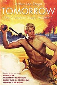 Tomorrow: The Complete Saga, Volume 1