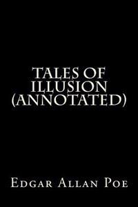 Tales of Illusion (Annotated)