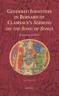 Gendered Identities in Bernard of Clairvaux's Sermons on the Song of Songs