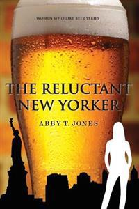 The Reluctant New Yorker