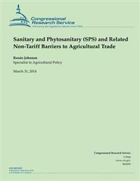 Sanitary and Phytosanitary (Sps) and Related Non-Tariff Barriers to Agricultural Trade