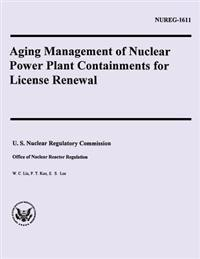 Aging Management of Nuclear Power Plant Containments for License Renewal